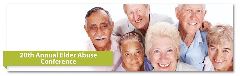 20th Annual Elder Abuse Conference